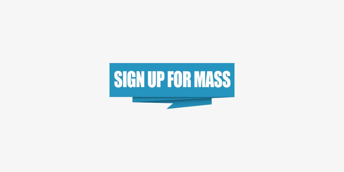Sign Up for Mass